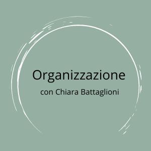 Organizzazione con Chiara Battaglioni