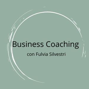 Business Coaching con Fulvia Silvestri