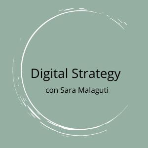 Digital Strategy Sara Malaguti